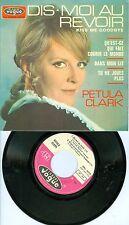 Petula Clark IMPORT 45 EP Picture Sleev Dis Moi Au Revoir Kiss Me Goodbye France
