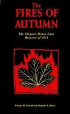 The Fires of Autumn: The Cloquet-Moose Lake Disaster of 1918