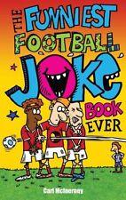 The Funniest Football Joke Book Ever!,Joe King, Nigel Baines