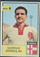 R@R@ FIGURINA CALCIATORI ED. MIRA COLLEZIONE 1965/66*PADOVA, BARBOLINI*REC.