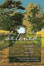 Beloved on the Earth : 150 Poems of Grief and Gratitude (2009, Paperback)