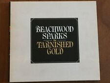 """BEACHWOOD SPARKS - THE TARNISHED GOLD"" CD Come Nuovo,Non Sigillato,Mai Usato"