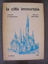 SFBC LA TRIBUNA - ALFRED E. VAN VOGT - LA CITTA' IMMORTALE - BUONO - LIB32