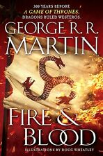 Fire & Blood: 300 Years Before A Game of Thrones by George RR Martin-Ships 11/19