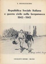Francesconi Repubblica Sociale Italiana e guerra civile nella bergamasca