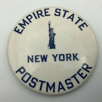"Original Empire State New York Postmaster 3"" Button Pin Pinback Rare  Q7"