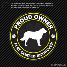 Proud Owner Flat Coated Retriever Sticker Decal Adhesive Vinyl dog canine pet