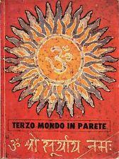 Arturo Speziale e Rosario Lembo = TERZO MONDO IN PARETE