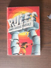 RULES WHO NEEDS THEM? BY ETHEL BARRET- (A REGAL VENTURE BOOK, GL)-1976