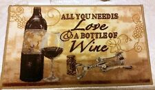 """RARE PRINTED RUG (nonskid back)(18""""x 30""""), ALL U NEED is LOVE & A BOTTLE of WINE"""