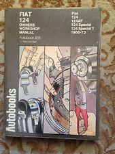 FIAT 124, 124AF, 124 SPECIAL,124 SPECIAL T,1966-73  WORKSHOP MANUAL