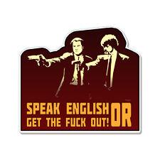 "Speak English Or Get Out car bumper sticker decal 6"" x 4"""