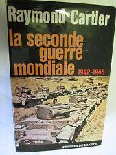 """Raymond Cartier """"La Seconde Guerre Mondiale (1942-1945)"""" /Presses de la Cité"""