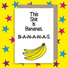 Funny Song Lyrics - Bananas Quote - Anniversary - Congratulations -Birthday Card