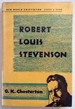 Robert Louis Stevenson - G.K. Chesterton - A Gorgeous Copy - Sheed & Ward - 1955