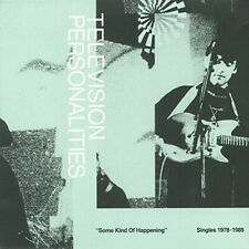 Television Personalities : Some Kind of Happening: Singles 1978-1989 CD