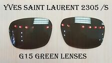 Yves Saint Laurent YSL 2305/S -AUTHENTIC REPLACEMENT LENSES ONLY--  G15 lenses