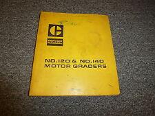 Caterpillar CAT 120 140 Motor Grader Blade Maintainer Shop Service Repair Manual