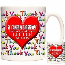 TEACHER GIFT MUG It Takes A Big Heart To Shape Little Minds. Can Be Personalised
