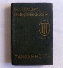 TANGERHÜTTE Germany kleinkessel small boilers catalog katalog 1936 rare