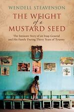The Weight of a Mustard Seed: The Intimate Story of an Iraqi General and His Fam