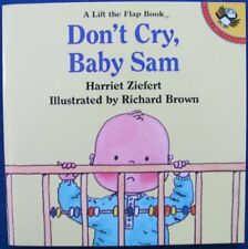 Dont Cry, Baby Sam (A Lift the flap book)