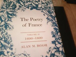 The Poetry of France-Vol.II-1600-1800-Alan M Boase-Hardback-ISBN 0416171109-1973