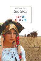 Canne al vento di Grazia Deledda Libro Nuovo  Crescere Edizioni