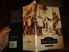 Mémoire en Images les plus belles Cartes Postales de  CARCASSONNE ..2000