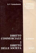 IL SISTEMA GIURIDICO ITALIANO DIRITTO COMMERCIALE VOL2 CAMPOBASSO UTET (PA601)