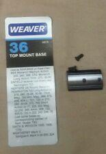 Weaver Top Mount Base #36 Used As REAR BASE for Rem 700