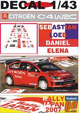DECAL 1/43 CITROEN C4 WRC SEBASTIAN LOEB R.JAPAN 2007 DnF (04)