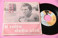 """FRANK ALAMO 7"""" IL VOLTO DELLA VITA ORIG ITALY '60 EX+ !!!!!!!!!!!!!!!!!"""