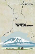 Ernest Hemingway - The Snows Of Kilimanjaro (Paperback) 9780099460923