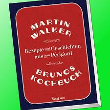 MARTIN WALKER | BRUNOS KOCHBUCH | Rezepte und Geschichten aus Périgord (Buch)