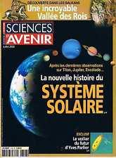 Sciences Et Avenir  N°713  Système solaire Vallée des rois Voilier du futur