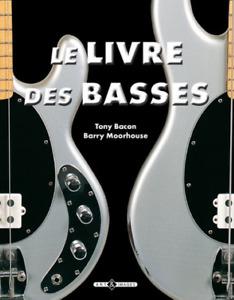 BEAU LIVRE - LE LIVRE DES BASSES / BACON, MOORHOUSE, ART & IMAGES, NEUF