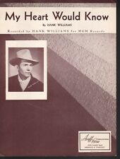 My Heart Would Know 1951 Hank Williams Sheet Music