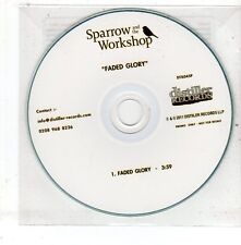(EV102) Sparrow And The Workshop, Faded Glory - 2011 DJ CD