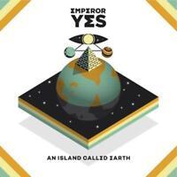 Emperor Yes - AN ISLAND Called Earth NUEVO LP