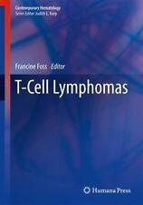 T-Cell Lymphomas (2012, Hardcover)
