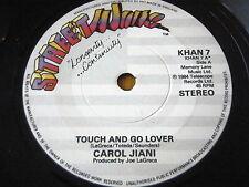 "CAROL JIANI - TOUCH AND GO LOVER  7"" VINYL"