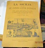 LA SICILIA NELLA COLLANA LE CENTO CITTA' D'ITALIA a cura B. ALESSI -PALERMO 1981