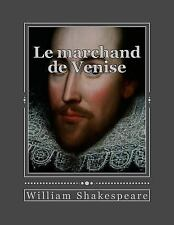 Le Marchand de Venise by William Shakespeare (2016, Paperback)