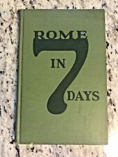 """1925 Antique Travel Guide Book """"Rome in Seven Days"""""""