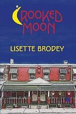 Crooked Moon (2008, Paperback)