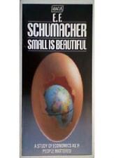 Small is Beautiful: A Study of Economics as if People Mattered,E.F Schumacher
