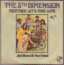 """7"""" the 5th dimensione together Let 's Find Love/Just Wanna Be Your Friend 70`s"""