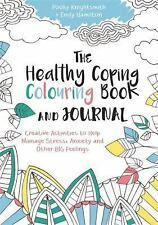 The Healthy Coping Colouring Book and Journal: Creative Activities to Help Manag