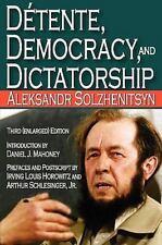 Detente, Democracy and Dictatorship (Paperback or Softback)